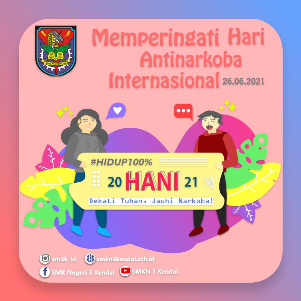 Bersih Dari Narkoba Di Hari Anti Narkotika Internasional (HANI)